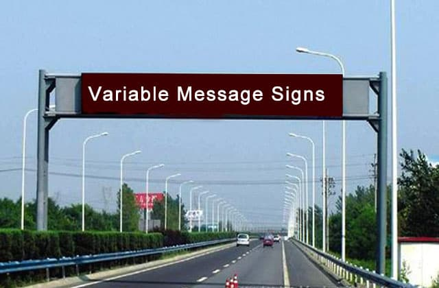 Variable Message Signs